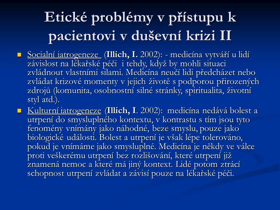 Etické problémy v přístupu k pacientovi v duševní krizi II