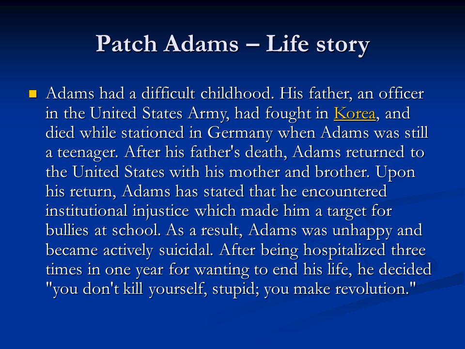 Patch Adams – Life story
