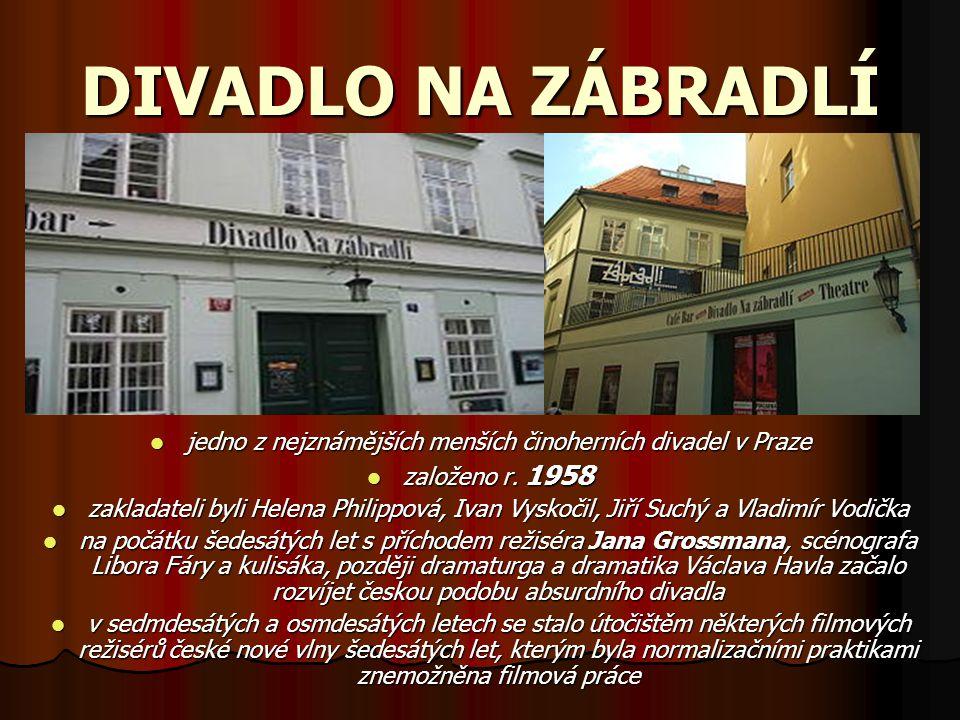 jedno z nejznámějších menších činoherních divadel v Praze