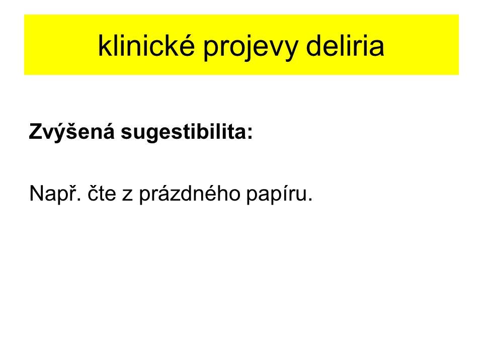klinické projevy deliria