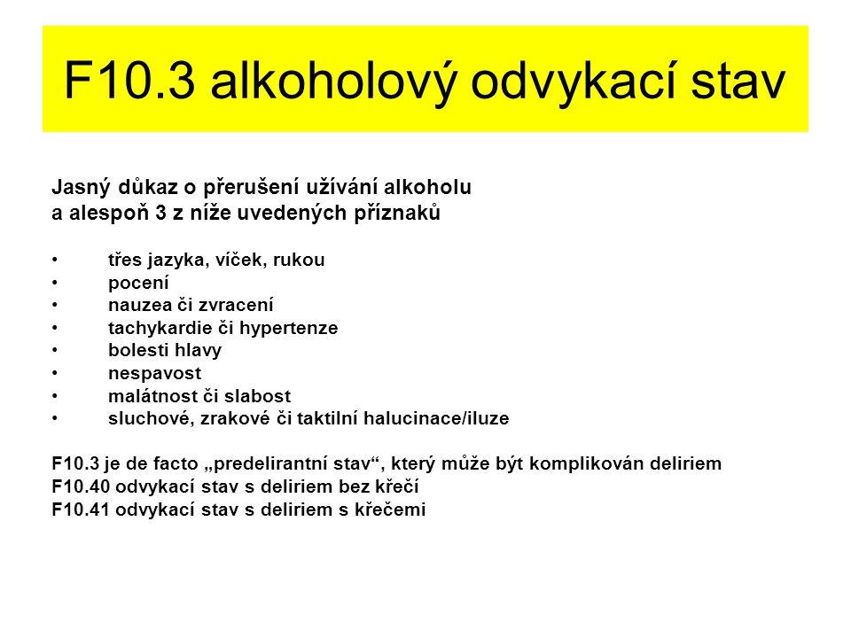 F10.3 alkoholový odvykací stav