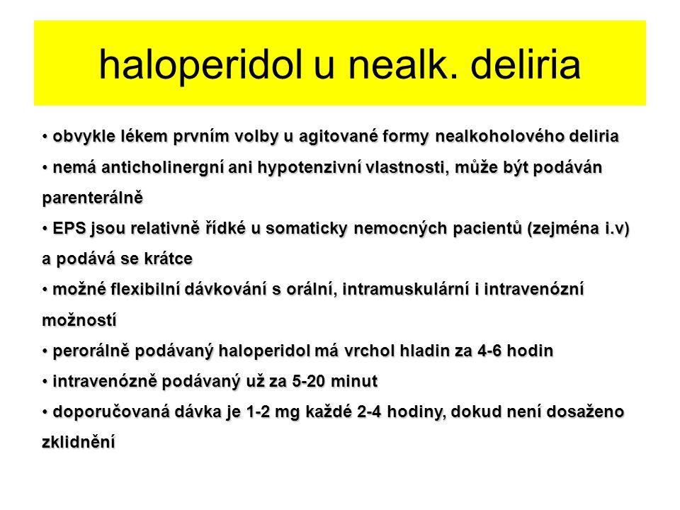 haloperidol u nealk. deliria