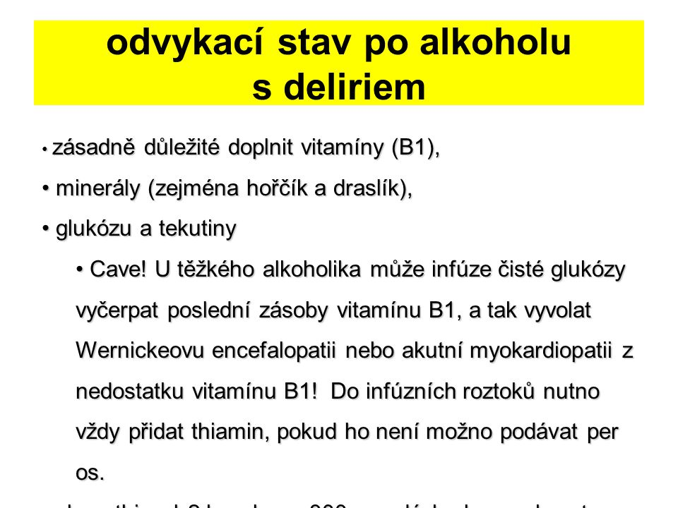 odvykací stav po alkoholu s deliriem