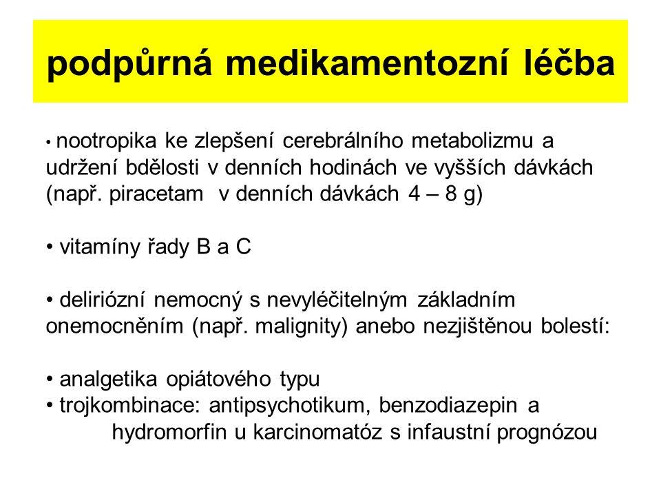 podpůrná medikamentozní léčba