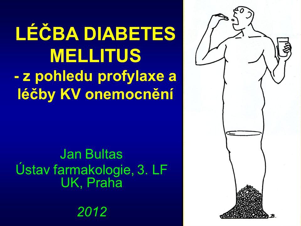 LÉČBA DIABETES MELLITUS - z pohledu profylaxe a léčby KV onemocnění