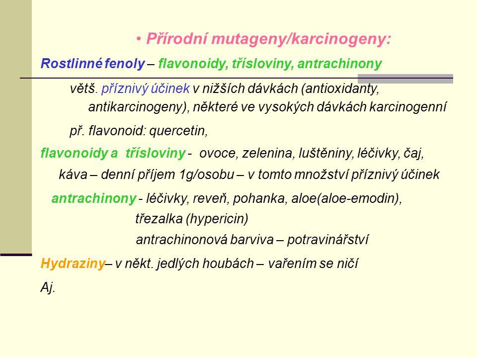 Přírodní mutageny/karcinogeny: