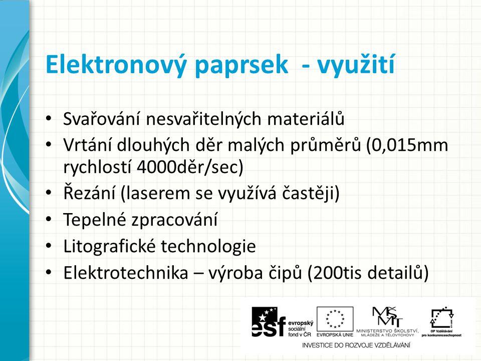 Elektronový paprsek - využití