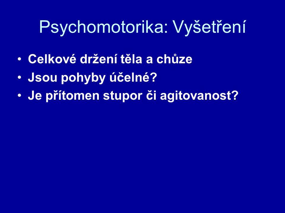 Psychomotorika: Vyšetření