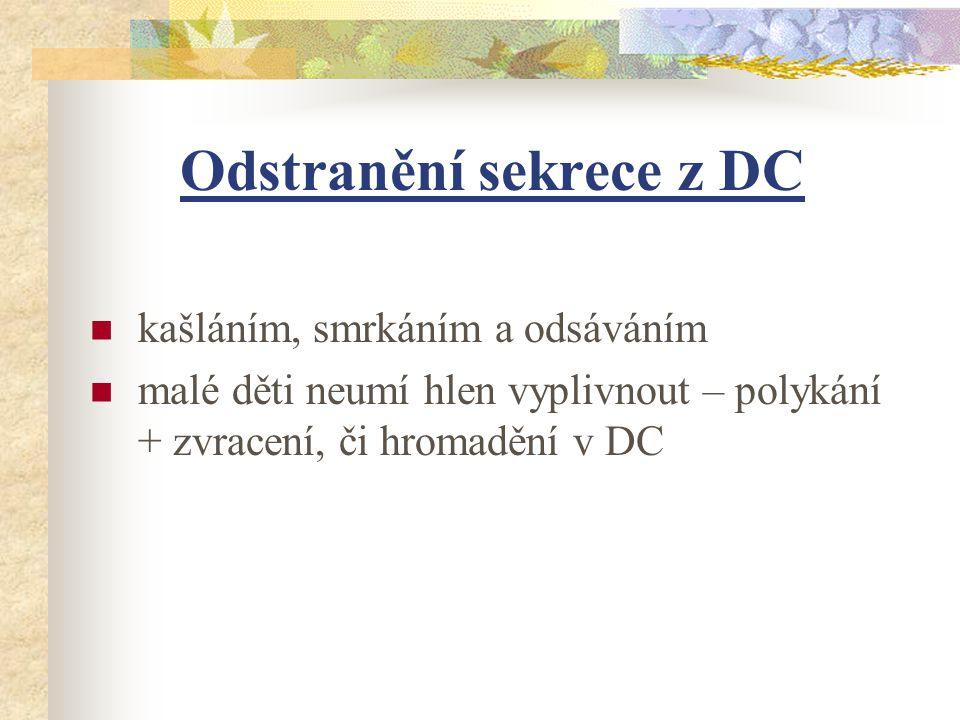 Odstranění sekrece z DC