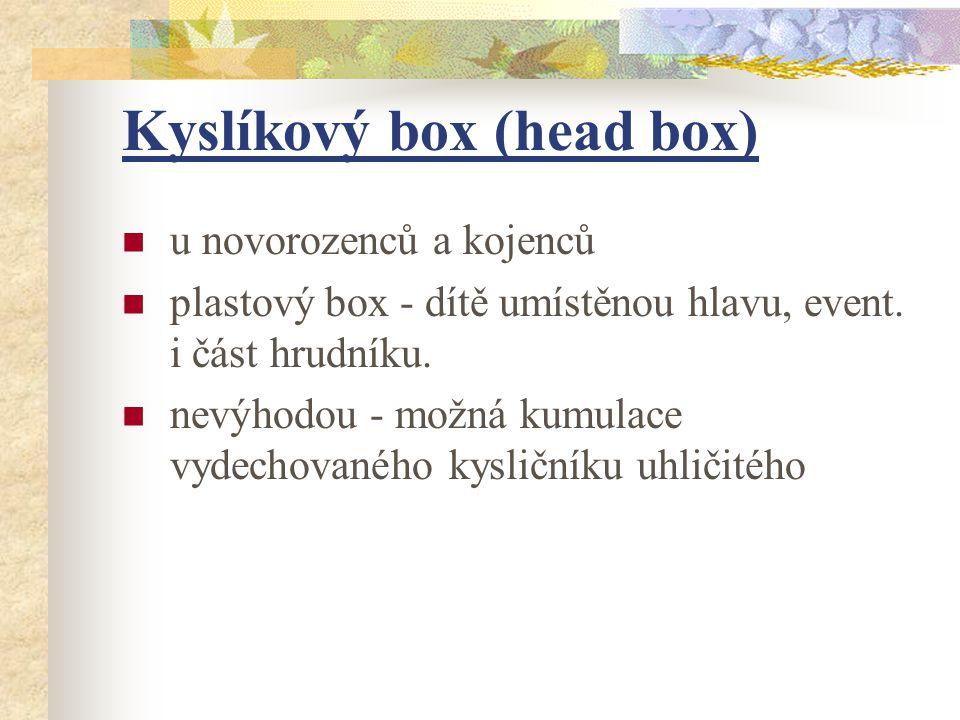 Kyslíkový box (head box)