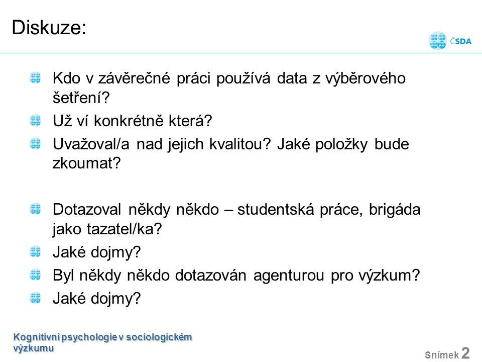 Diskuze: Kdo v závěrečné práci používá data z výběrového šetření