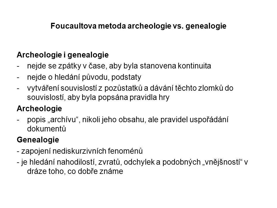 Foucaultova metoda archeologie vs. genealogie