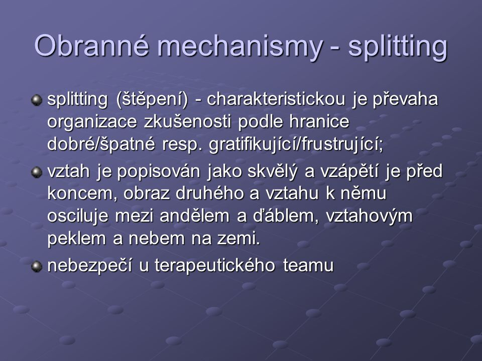 Obranné mechanismy - splitting
