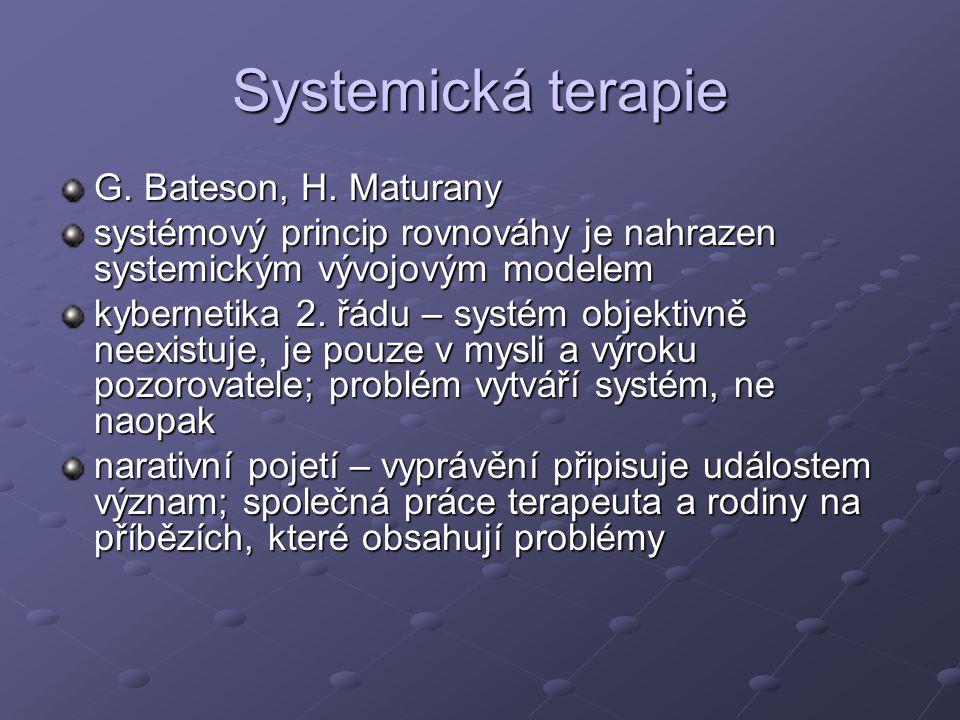 Systemická terapie G. Bateson, H. Maturany