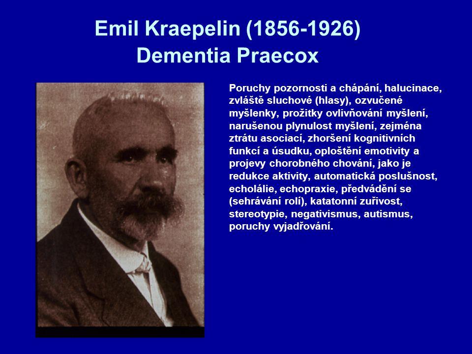 Emil Kraepelin (1856-1926) Dementia Praecox
