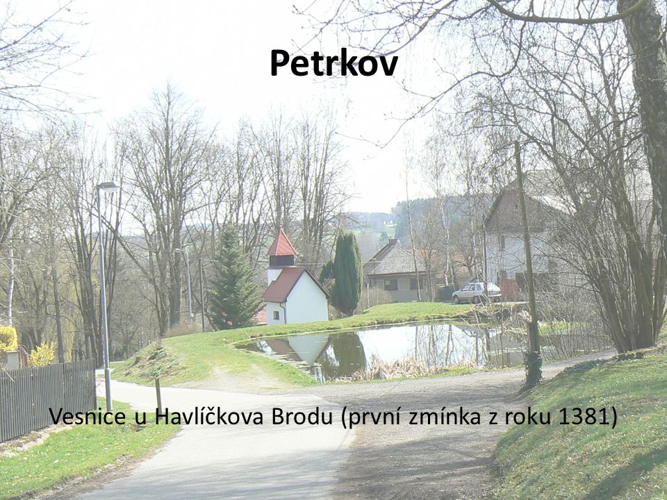 Vesnice u Havlíčkova Brodu (první zmínka z roku 1381)