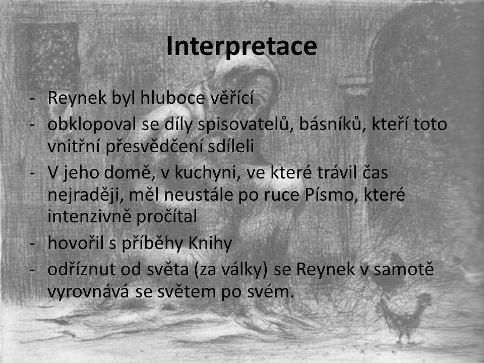 Interpretace Reynek byl hluboce věřící