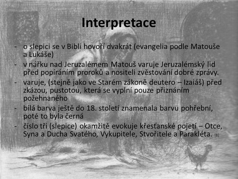 Interpretace o slepici se v Bibli hovoří dvakrát (evangelia podle Matouše a Lukáše)