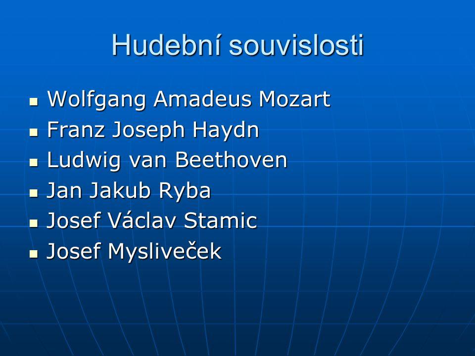 Hudební souvislosti Wolfgang Amadeus Mozart Franz Joseph Haydn