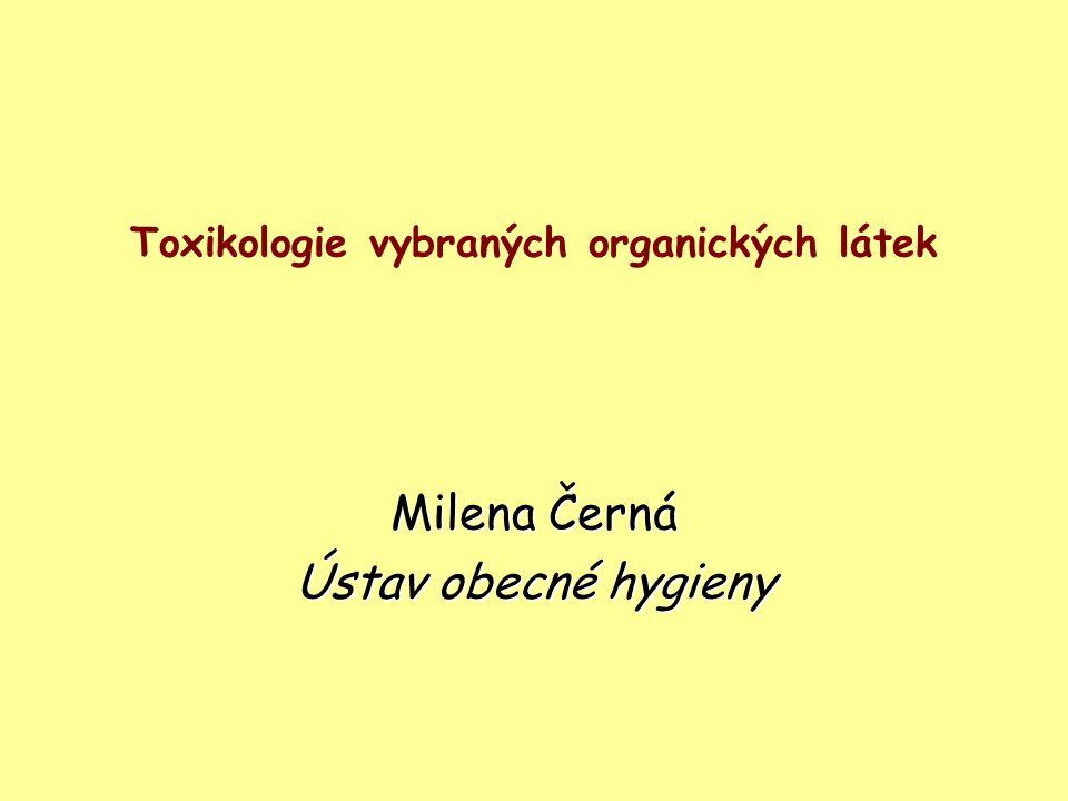 Toxikologie vybraných organických látek