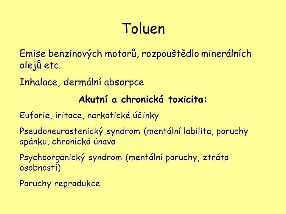 Akutní a chronická toxicita: