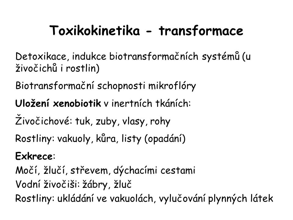 Toxikokinetika - transformace