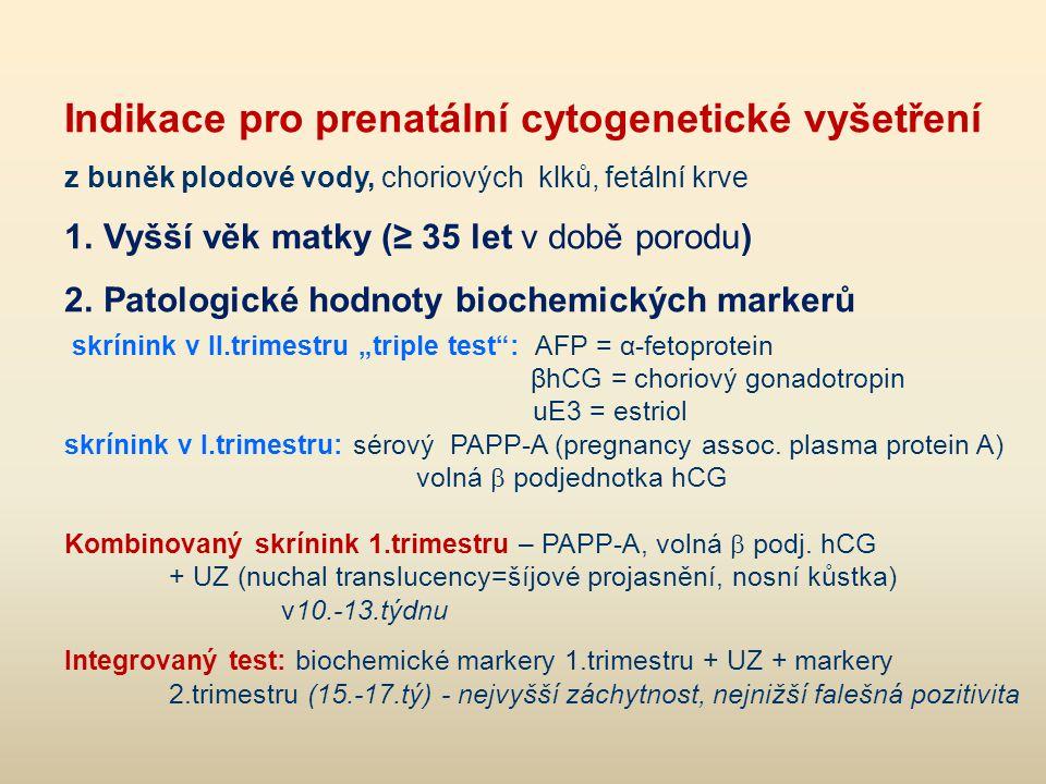 Indikace pro prenatální cytogenetické vyšetření
