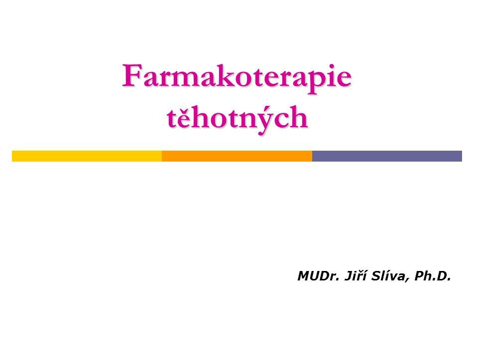 Farmakoterapie těhotných