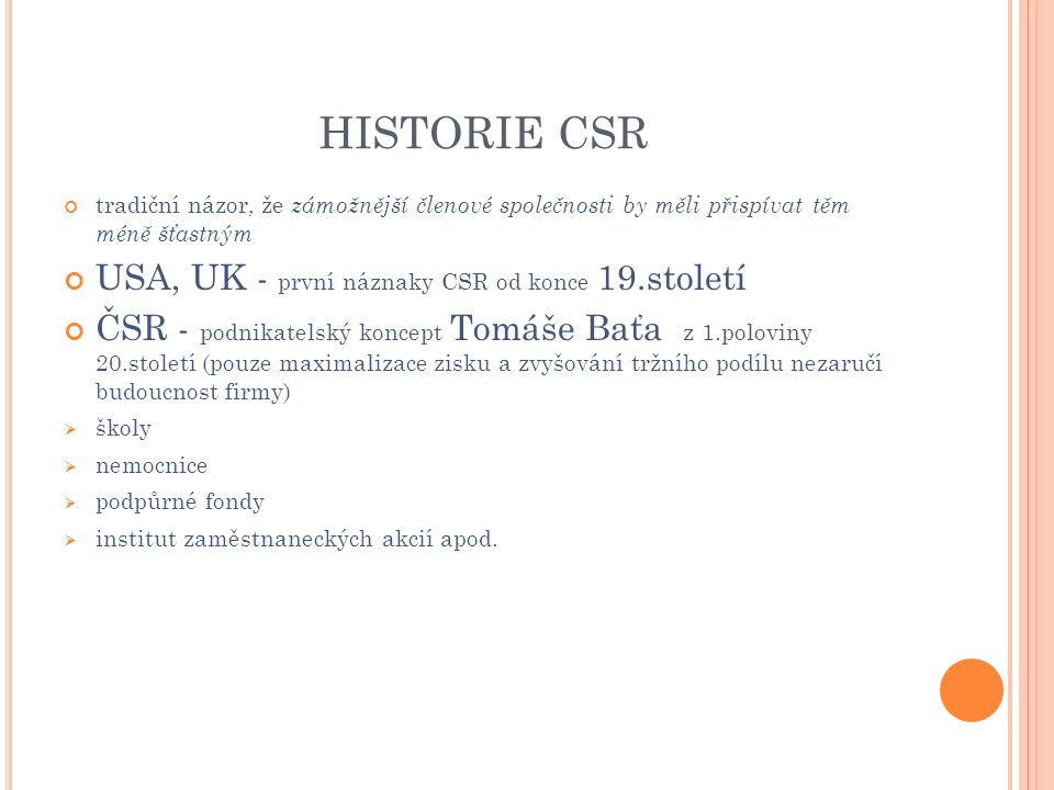 HISTORIE CSR USA, UK - první náznaky CSR od konce 19.století