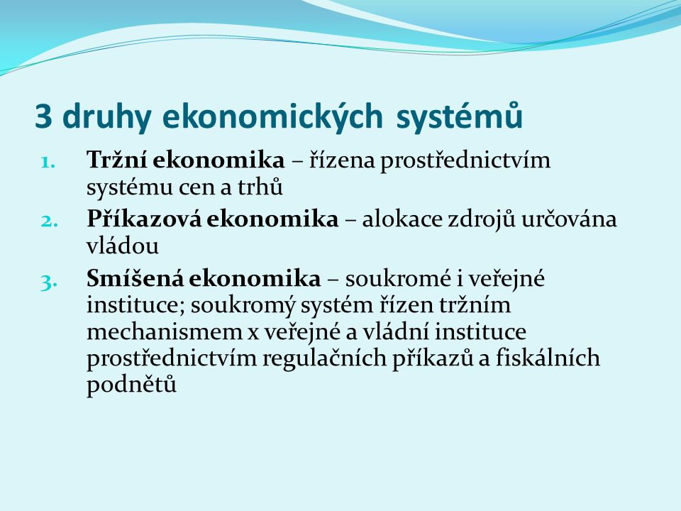 3 druhy ekonomických systémů