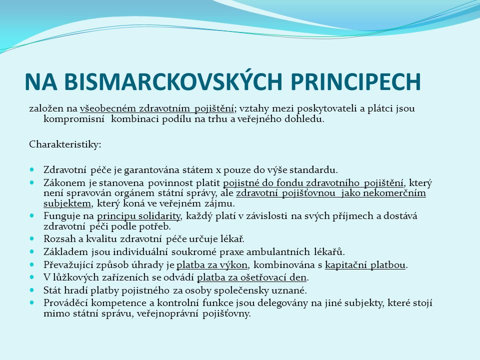 NA BISMARCKOVSKÝCH PRINCIPECH
