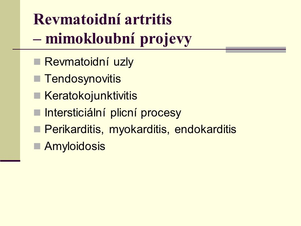Revmatoidní artritis – mimokloubní projevy
