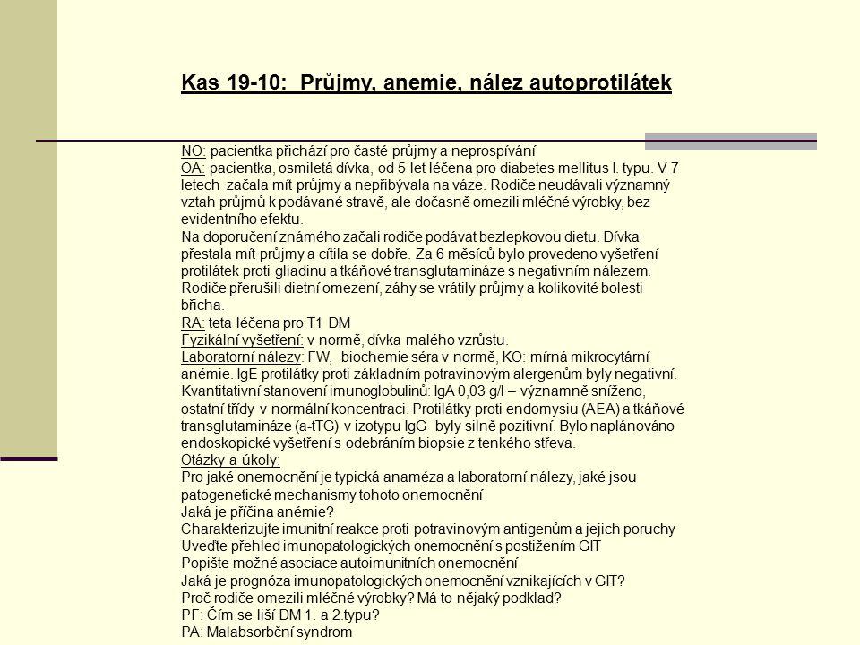 Kas 19-10: Průjmy, anemie, nález autoprotilátek
