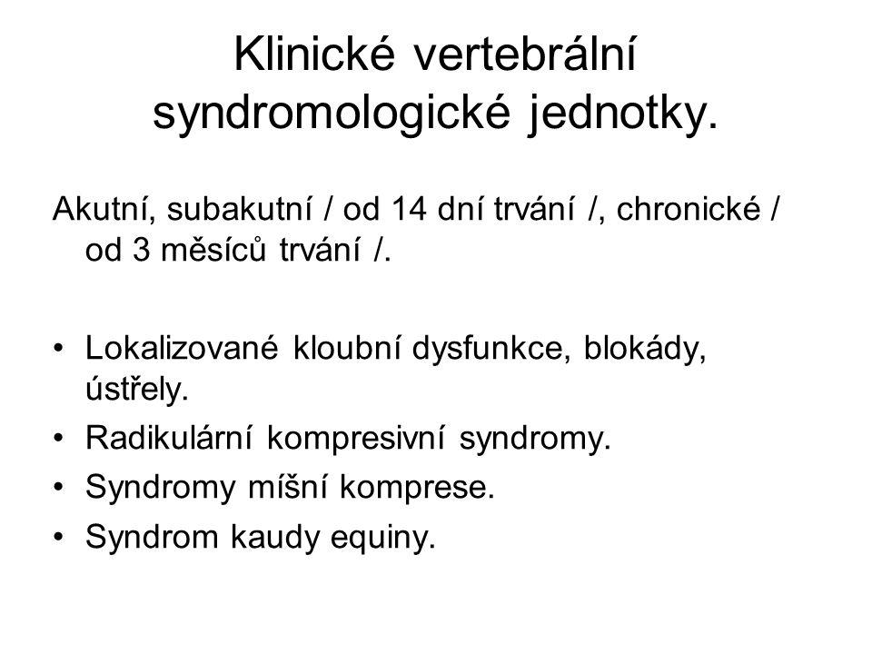Klinické vertebrální syndromologické jednotky.