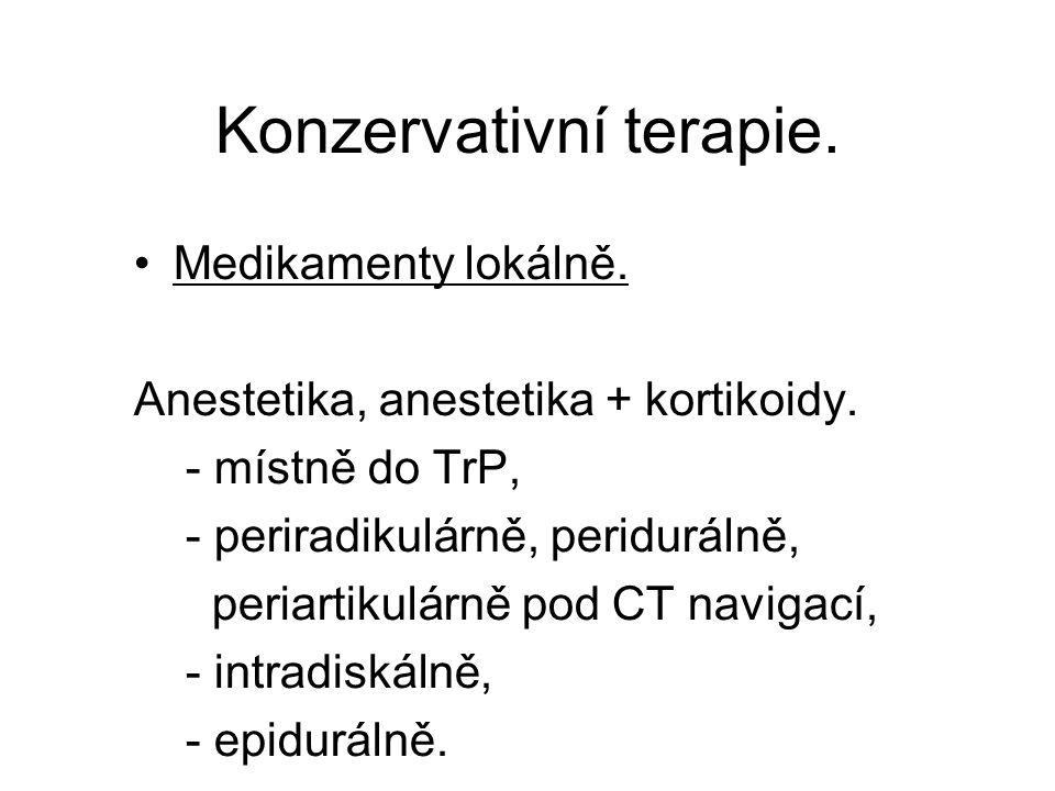 Konzervativní terapie.