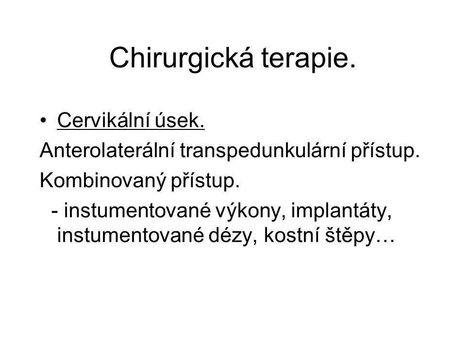 Chirurgická terapie. Cervikální úsek.