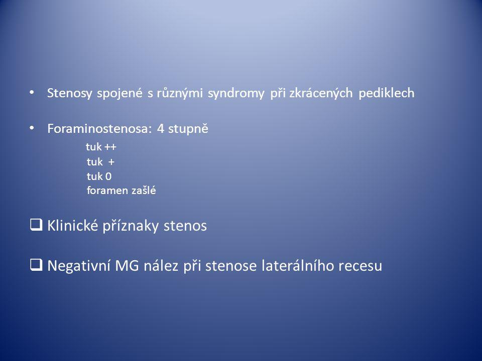 Klinické příznaky stenos