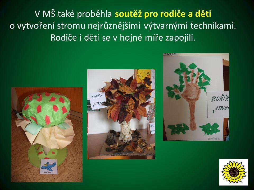 V MŠ také proběhla soutěž pro rodiče a děti o vytvoření stromu nejrůznějšími výtvarnými technikami.
