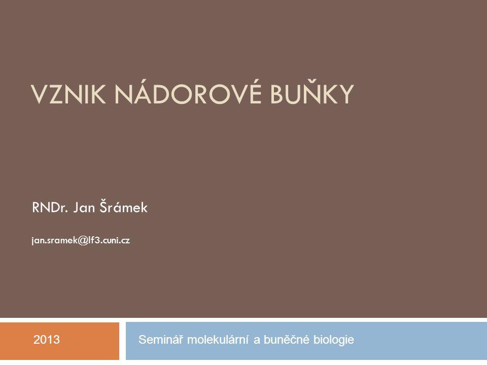 RNDr. Jan Šrámek jan.sramek@lf3.cuni.cz