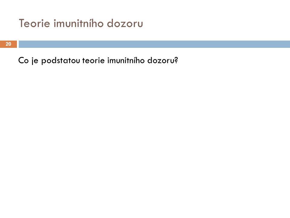 Teorie imunitního dozoru
