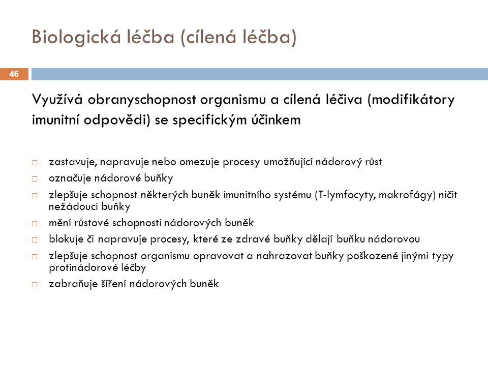 Biologická léčba (cílená léčba)