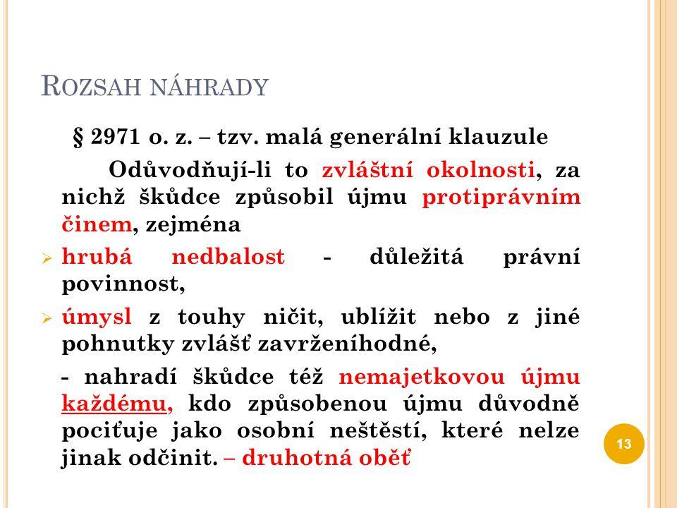 § 2971 o. z. – tzv. malá generální klauzule