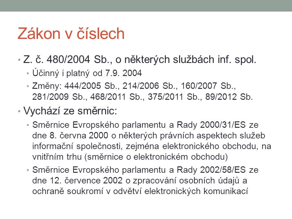 Zákon v číslech Z. č. 480/2004 Sb., o některých službách inf. spol.