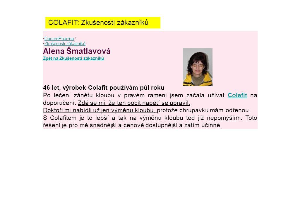 Alena Šmatlavová Zpět na Zkušenosti zákazníků
