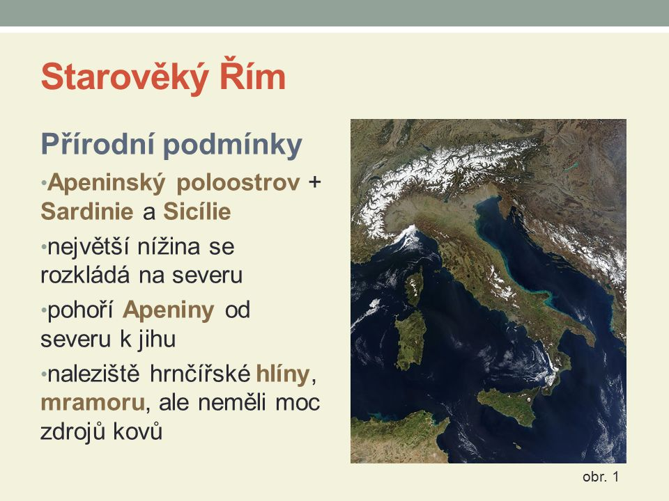 Starověký Řím Přírodní podmínky