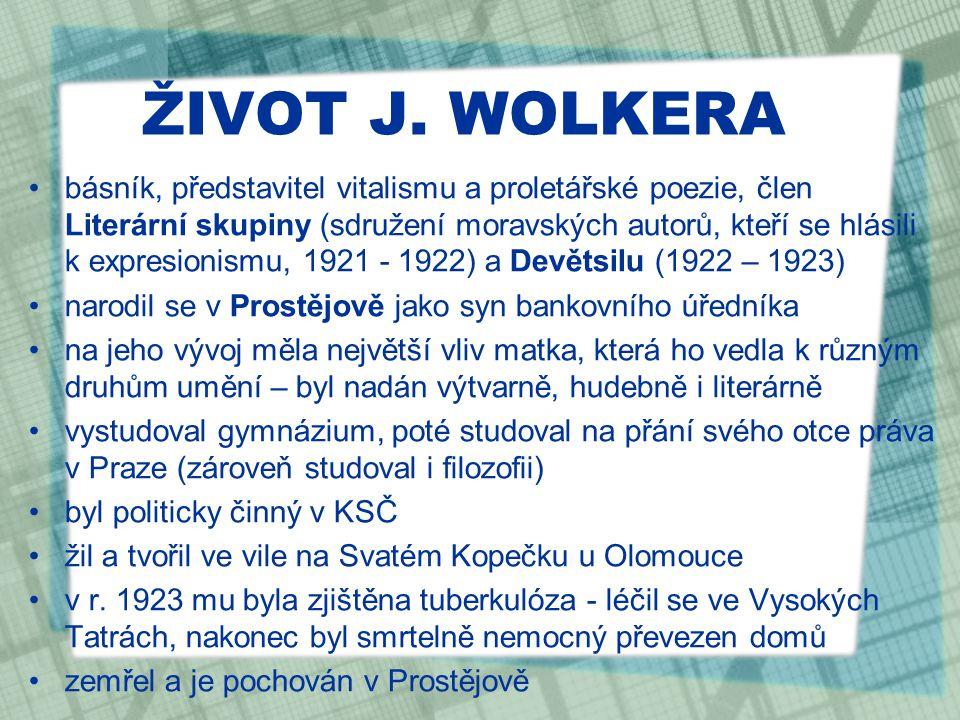 ŽIVOT J. WOLKERA