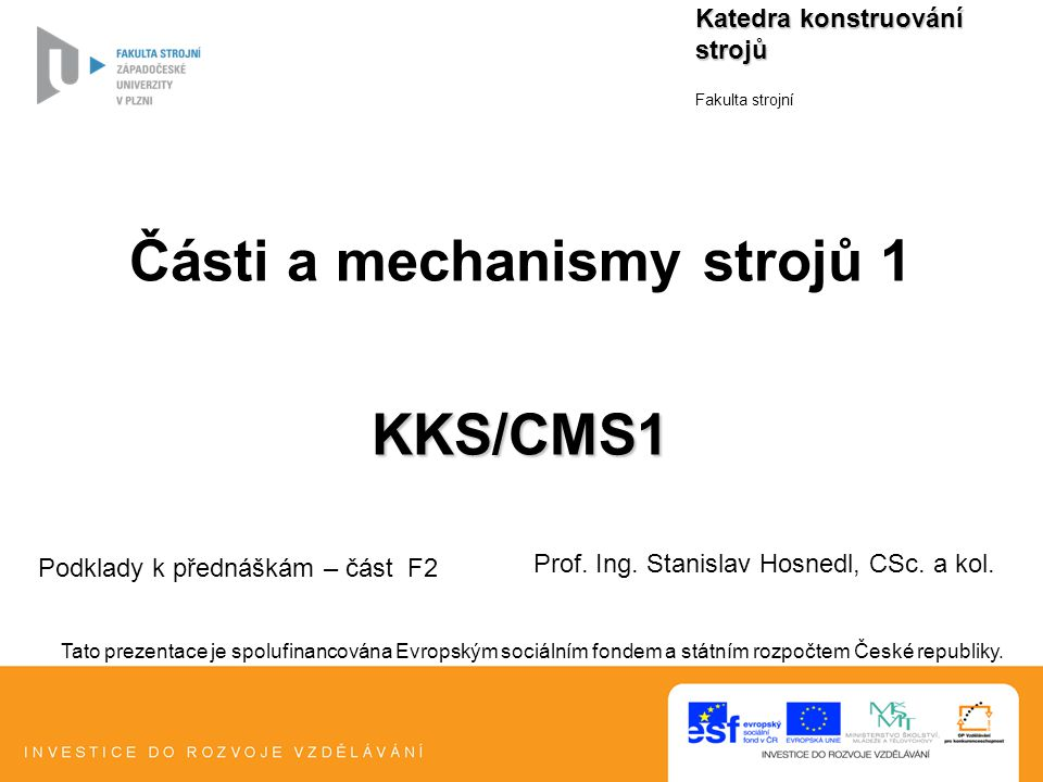 Části a mechanismy strojů 1