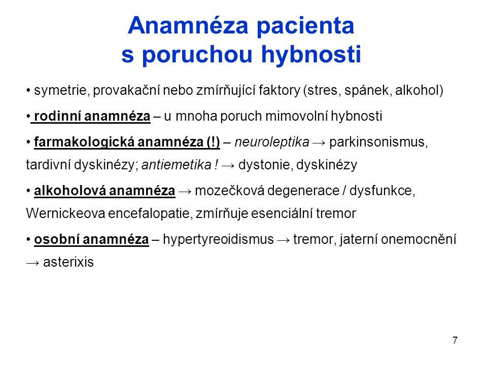 Anamnéza pacienta s poruchou hybnosti
