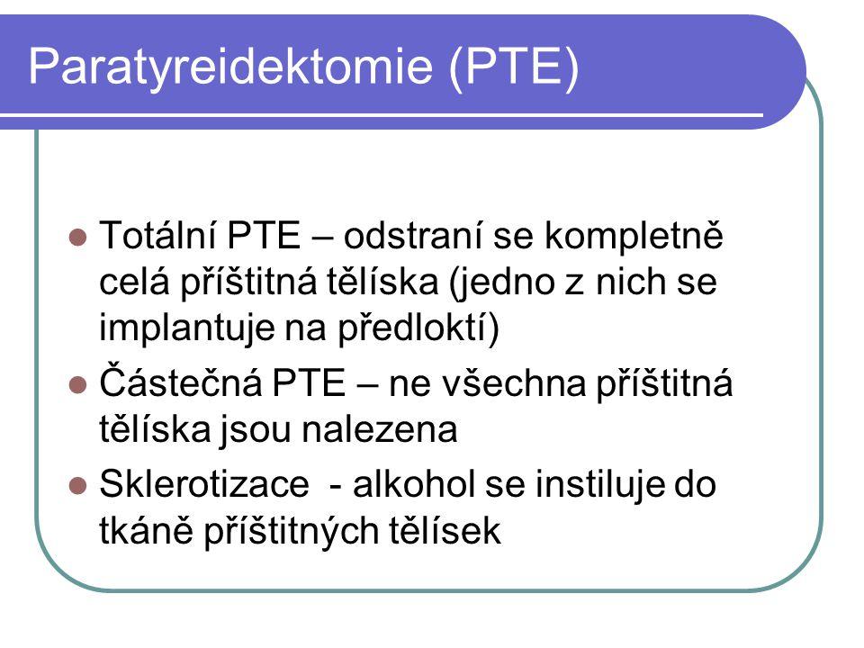 Paratyreidektomie (PTE)