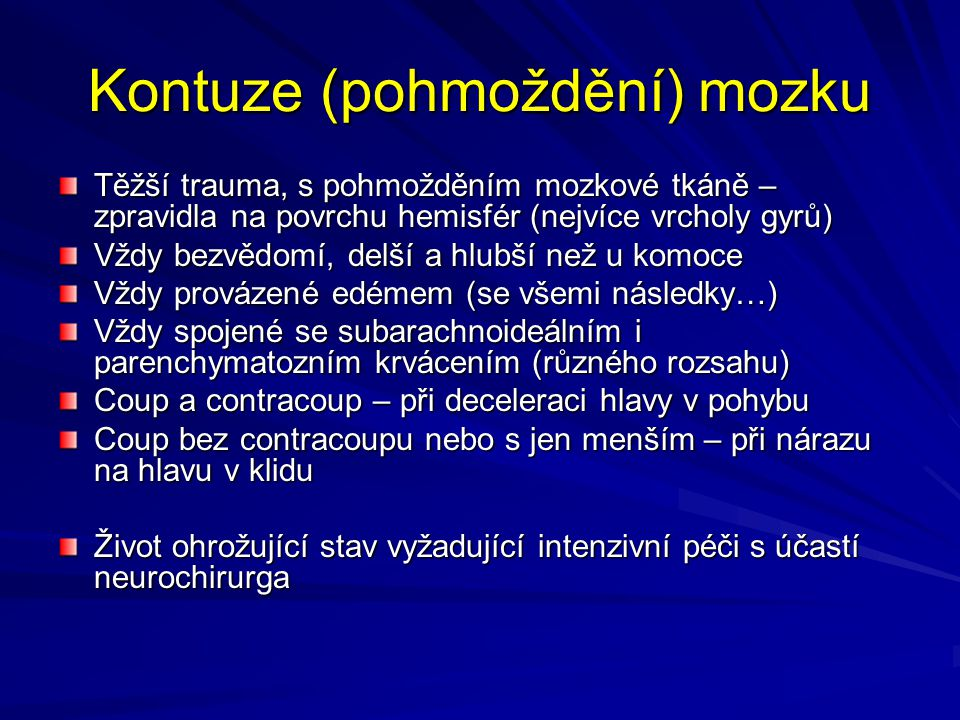 Kontuze (pohmoždění) mozku